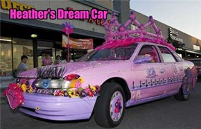 Heather's Dream Car