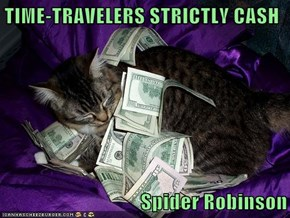 TIME-TRAVELERS STRICTLY CASH  Spider Robinson