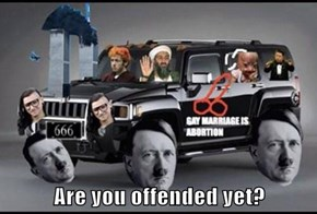 Are you offended yet?