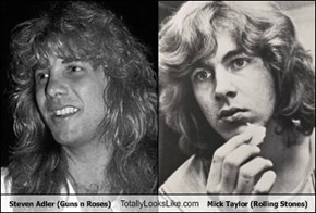 Steven Adler (Guns n Roses) Totally Looks Like Mick Taylor (Rolling Stones)