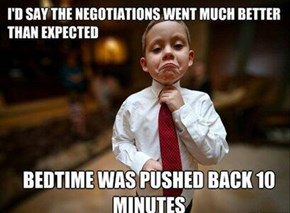 Re-negotiations Will Occur Same Time Tomorrow Night