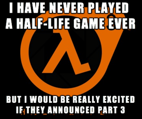 Why Half-Life 3 is the Most Hyped Game of All Time
