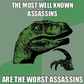 The Truth About Well Known Assassins