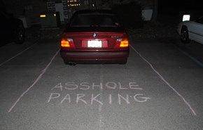 When You're a Jerk, the World is Your Parking Space