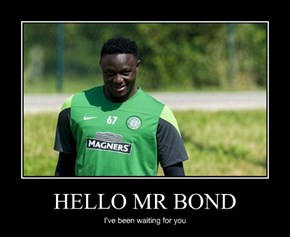 HELLO MR BOND
