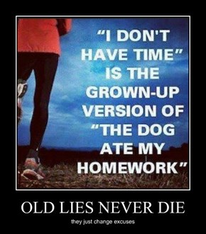 OLD LIES NEVER DIE