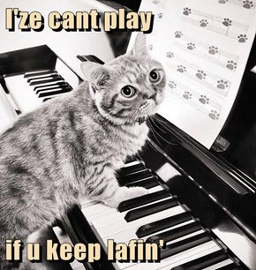 I'ze cant play  if u keep lafin'