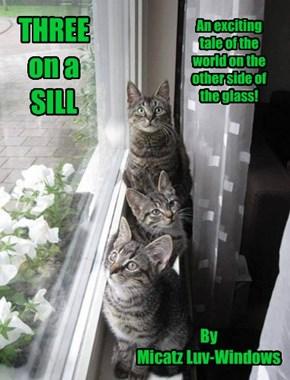 THREE on a SILL