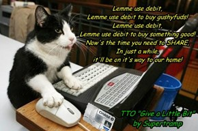 """Lemme Use Debit"" - TTO ""Give a Little Bit"" by Supertramp"