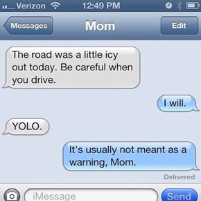YOLO: A Cautionary Tale