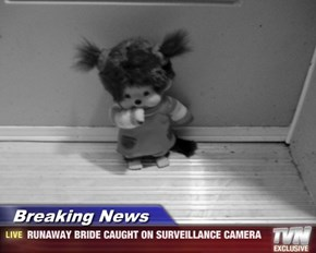 Breaking News - RUNAWAY BRIDE CAUGHT ON SURVEILLANCE CAMERA