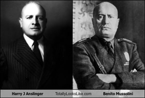 Harry J Anslinger Totally Looks Like Benito Mussolini