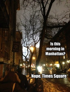 Is this morning in Manhattan?
