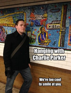 Hanging with Charlie Parker