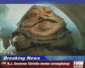 Breaking News - N.J. Governor Christie denies wrongdoing!