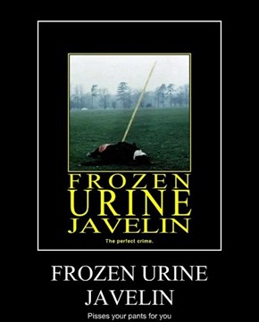 FROZEN URINE JAVELIN