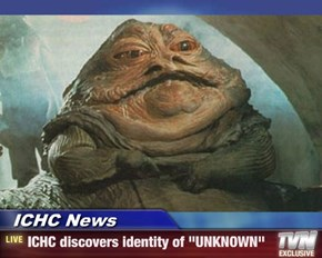 "ICHC News - ICHC discovers identity of ""UNKNOWN"""