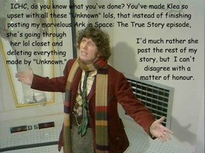 """Even the Doctor understands that """"Unknowns"""" are a Bad Thing."""