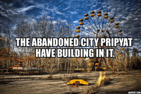 Little Fact About Pripyat.