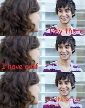 Every Guy's Conversational Dilemma