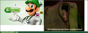 """""""Dr."""" Luigi"""