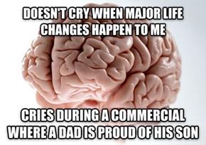 Scumbag Brain Strikes Again