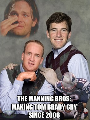 The Manning Brothers Have Stopped the Evil That is Tom Brady