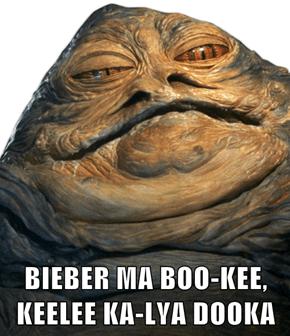 BIEBER MA BOO-KEE, KEELEE KA-LYA DOOKA