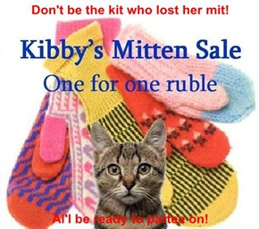 Don't be the kit who lost her mit!  Ai'l be ready to partee on!