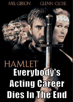 Everybody's Acting Career Dies In The End