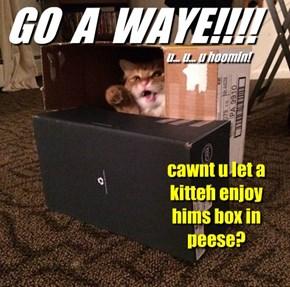 GO  A  WAYE!!!!