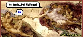 "Michelangelo's Sistine Chapel Painting Entitled; ""Pull My Finger"""