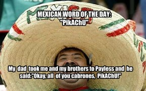 Mexican words..