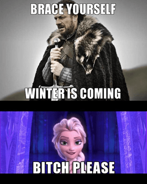 Winter Comes When I Say It Does