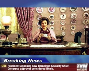 Breaking News - President appoints new Homeland Security Chief. Congress approval considered likely.