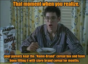 That moment when you realize,