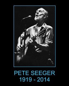 PETE SEEGER                 1919 - 2014