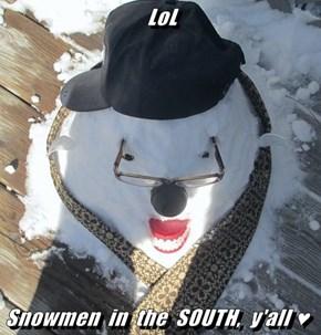 LoL  Snowmen  in  the  SOUTH,  y'all ♥