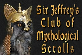 Epics, Myths and Mythology in general - PLZ share your Ancient Scrolls with us!