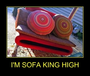 I'M SOFA KING HIGH