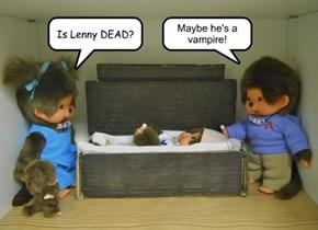Is Lenny DEAD?