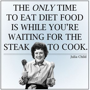 Julia Child's Here to Stop Your New Years Resolution in it's Tracks