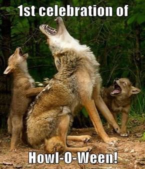 1st celebration of   Howl-O-Ween!
