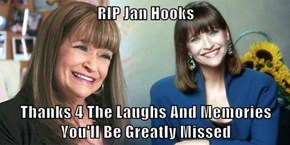 RIP Jan Hooks  Thanks 4 The Laughs And Memories You'll Be Greatly Missed