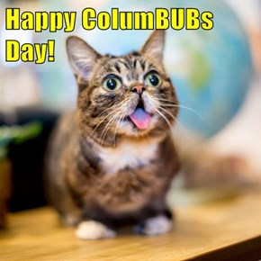 Happy ColumBUBs Day!