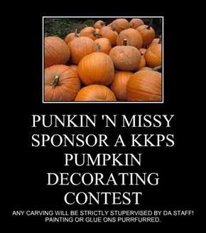 PUNKIN 'N MISSY SPONSOR A KKPS PUMPKIN DECORATING CONTEST