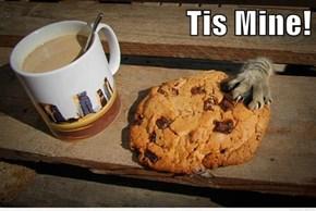 Tis Mine!