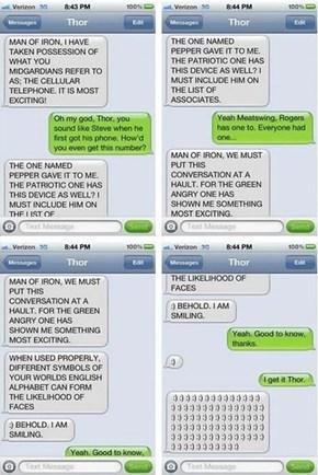 If Thor Got a Cellphone