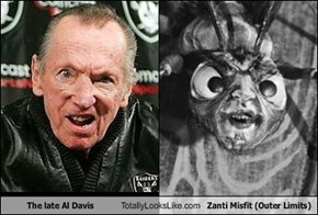 The late Al Davis Totally Looks Like Zanti Misfit (Outer Limits)