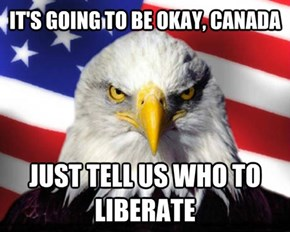 Our Thoughts Go Out to Our Fellow Canadian Patriots
